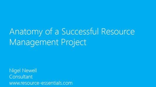 Anatomy of a Successful Resource Management Project presentation slides