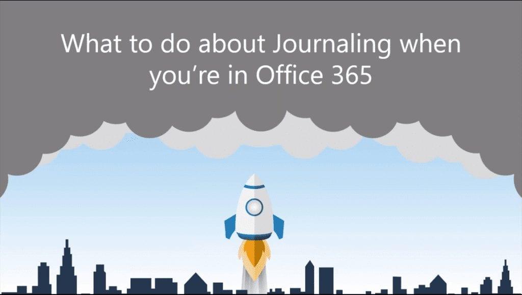 journal migration Office 365 webinar